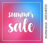 summer sale poster  hand drawn...   Shutterstock .eps vector #600148553