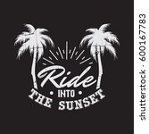 ride into the sunset. quote... | Shutterstock .eps vector #600167783