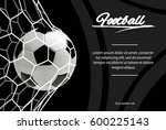 realistic soccer ball in net... | Shutterstock .eps vector #600225143