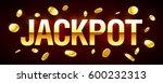 jackpot gambling games banner... | Shutterstock .eps vector #600232313