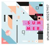 trendy vector summer cards... | Shutterstock .eps vector #600257957