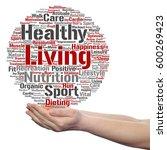 concept or conceptual healthy... | Shutterstock . vector #600269423