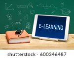 e learning word on white tablet ... | Shutterstock . vector #600346487
