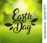 earth day international planet...   Shutterstock .eps vector #600357377