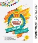 akshaya tritiya festival offer ... | Shutterstock .eps vector #600461657