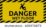 danger wet floor | Shutterstock .eps vector #600476873