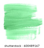 green watercolor hand drawn wet ... | Shutterstock . vector #600489167