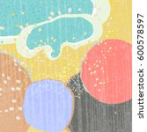 creative abstract textured... | Shutterstock .eps vector #600578597