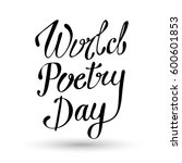 world poetry day lettering... | Shutterstock .eps vector #600601853