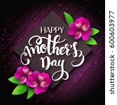 vector hand drawn mothers day... | Shutterstock .eps vector #600603977