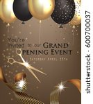 grand opening invitation with... | Shutterstock .eps vector #600700037
