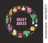 cute cartoon vegetable circle... | Shutterstock .eps vector #600703577