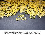 low carbs phrase spelled with... | Shutterstock . vector #600707687