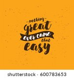 nothing great ever come that... | Shutterstock .eps vector #600783653