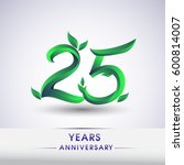 twenty five years anniversary... | Shutterstock .eps vector #600814007