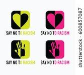 say no to racism logo vector... | Shutterstock .eps vector #600857087