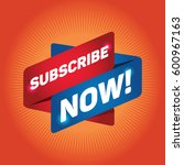 subscribe now  arrow tag sign. | Shutterstock .eps vector #600967163