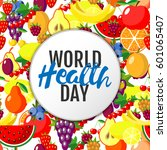 world health day concept with... | Shutterstock .eps vector #601065407