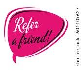 refer a friend retro speech... | Shutterstock .eps vector #601109627