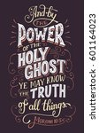 and by the power of the holy... | Shutterstock .eps vector #601164023
