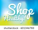 vector illustration of a shop... | Shutterstock .eps vector #601346783