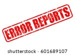 error reports red stamp text on ... | Shutterstock .eps vector #601689107
