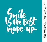 smile is the best make up. hand ... | Shutterstock .eps vector #601734767