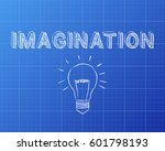 hand drawn imagination sign and ... | Shutterstock . vector #601798193
