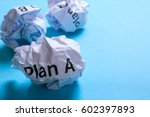 Crumpled Paper Plan A B C On A...
