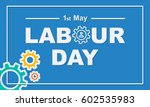 1 may labour day greeting card... | Shutterstock .eps vector #602535983