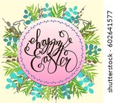 happy easter card  invitation.... | Shutterstock .eps vector #602641577