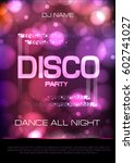 neon sign. disco party poster | Shutterstock .eps vector #602741027