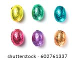 chocolate easter eggs wrapped... | Shutterstock . vector #602761337
