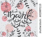 hand lettering thank you card | Shutterstock .eps vector #602889113