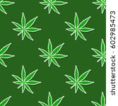 seamless pattern with cannabis... | Shutterstock .eps vector #602985473
