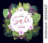 summer tropical sale design... | Shutterstock .eps vector #603101627