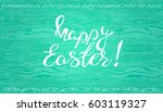 easter banner with text happy... | Shutterstock .eps vector #603119327