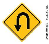 u turn roadsign  traffic  turn  ... | Shutterstock .eps vector #603160403