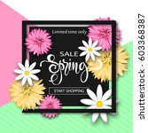 sale background with flowers.... | Shutterstock .eps vector #603368387
