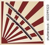 samurai swords in a sheath... | Shutterstock .eps vector #603399323