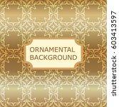 luxury ornamental vintage... | Shutterstock .eps vector #603413597