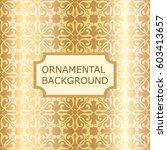 luxury ornamental vintage... | Shutterstock .eps vector #603413657