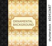 luxury ornamental vintage... | Shutterstock .eps vector #603413687