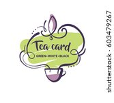 Stock vector hand drawn vector logo isolated on light background for tea card in menu cafe bar restaurant 603479267