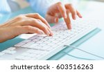 female hands or woman office... | Shutterstock . vector #603516263
