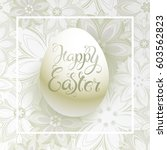 easter egg with letting on a... | Shutterstock .eps vector #603562823