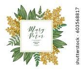 mimosa flower wedding... | Shutterstock .eps vector #603568817