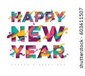 happy new year typography... | Shutterstock .eps vector #603611507