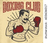 boxing club. vintage style... | Shutterstock .eps vector #603636017
