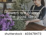 flower blooms florist botanic...   Shutterstock . vector #603678473